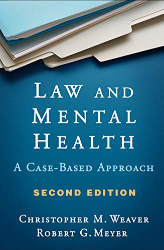 Law and Mental Health, Second Edition: A Case-Based Approach (Health Mental Nonfiction Books)