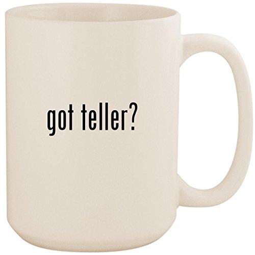 got teller? - White 15oz Ceramic Coffee Mug ()