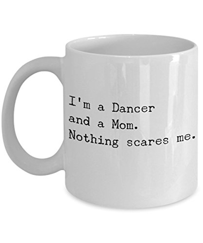(Funny Dancer Mom Coffee Mug - Best Dance Mom Gift - Cool Cute Mothers Day Gift Idea for ballroom, jazz, contemporary or modern Dancing Mom Mum her Women - Novelty 11oz White Ceramic Tea Cup )