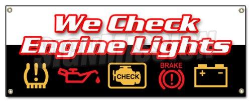 (WE CHECK ENGINE LIGHTS BANNER SIGN repair automotive mechanic sensor maintenance)