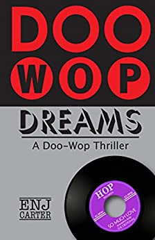 Doo-Wop Dreams by [Carter, E.N.J.]