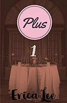 Plus 1 by [Lee, Erica]
