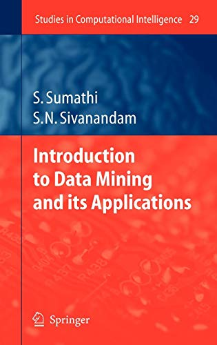 Introduction to Data Mining and its Applications (Studies in Computational Intelligence)