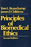 Principles of Biomedical Ethics, Tom L Beauchamp, 0195032853
