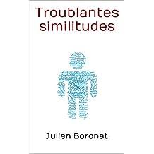Troublantes similitudes (French Edition)