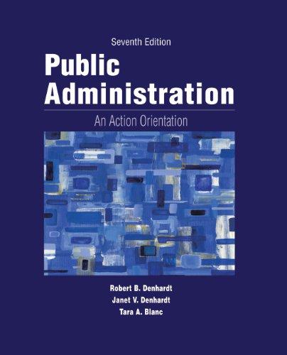Public Administration: An Action Orientation