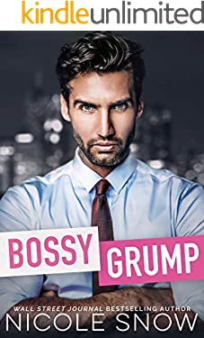 Bossy Grump: An Enemies to Lovers Romance