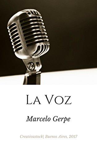 La Voz Libro Epub Marcelo Gerpe Deslesymdi