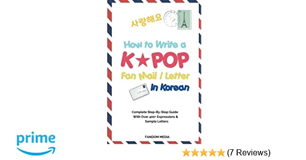 How to write a kpop fan mail letter in korean complete step by how to write a kpop fan mail letter in korean complete step by step guide with over 400 expressions sample letters fandom media 9791188195022 expocarfo Gallery