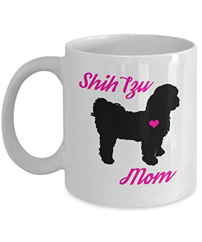 Shih Tzu Mom Mug - Cute Coffee Cup For Shih Tzu Lovers - Best Christmas & Mother's Day Gift For Women Dog Owners - Novelty Pet Quote Statement Accessories Shih Tzu Earring