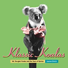 Klassic Koalas: Mr. Douglas' Koalas and the Stars of Qantas