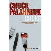 Choke by Chuck Palahniuk (2002-08-05)