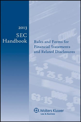 2013-sec-handbook-rules-and-forms-for-financial-statements-and-related-disclosure-23rd-edition