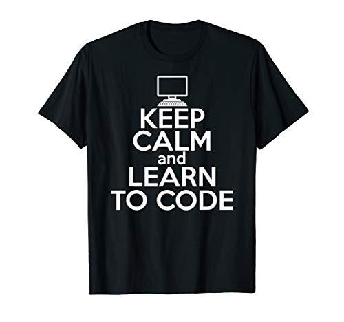 KEEP CALM & LEARN TO CODE Funny Coder Coding Meme Shirt Gift
