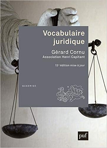 Vocabulaire juridique (Français) Broché – 8 janvier 2020 de Gérard Cornu