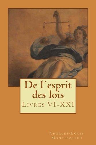 De l´esprit des lois: Livres VI-XXI (Volume 2)  [Montesquieu, Charles-Louis de Secondat] (Tapa Blanda)