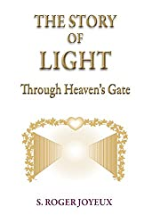 The Story of Light: Through Heaven's Gates
