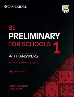 B1 Preliminary For Schools 1 For The Revised 2020 Exam Student S Book With Answers With Audio With Resource Bank Authentic Practice Tests Pet Practice Tests 9781108652292 Cambridge Univ Pr Books
