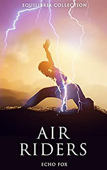 Air Riders (The Equilibria Collection) by [Fox, Echo]