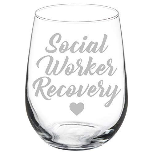 Wine Glass Goblet Social Worker Recovery (17 oz Stemless)