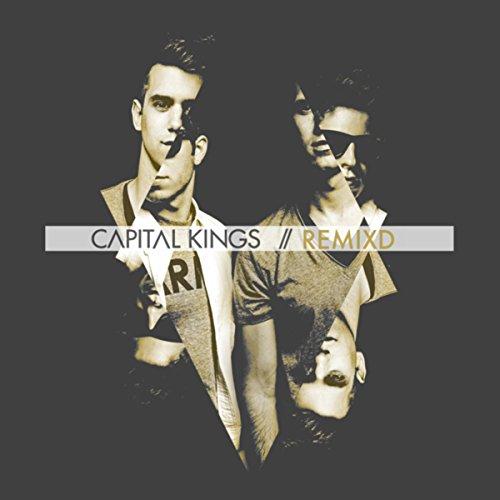 Capital Kings - REMIXD (2014)