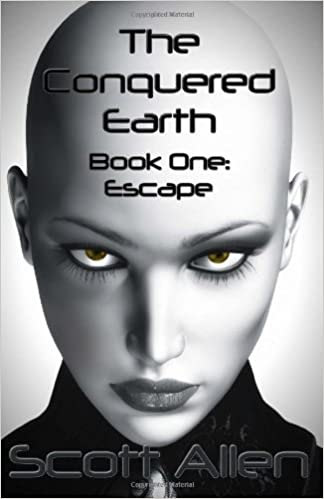 Book The Conquered Earth Book One: Escape