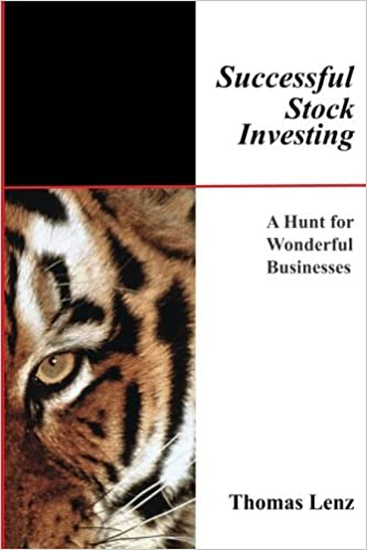 Successful Stock Investing: A Hunt for Wonderful Businesses