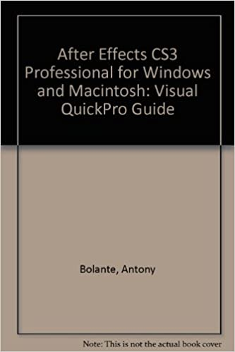 After Effects CS3 Professional for Windows and Macintosh Visual QuickPro Guide