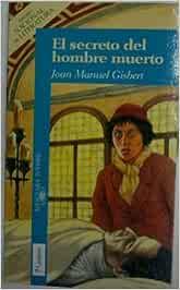 El secreto del hombre muerto: Amazon.es: Gisbert, Joan