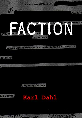 Faction by [Dahl, Karl]