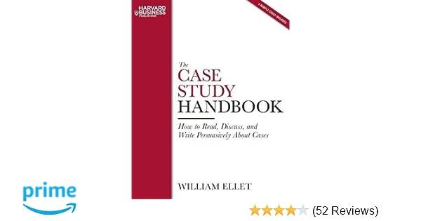 The case study handbook william ellet pdf
