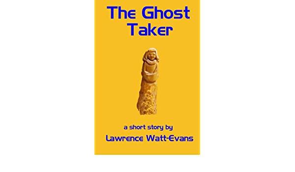 The Ghost Taker
