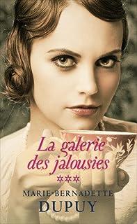 La galerie des jalousies [3], Dupuy, Marie-Bernadette