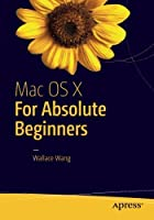 Mac OS X for Absolute Beginners Front Cover