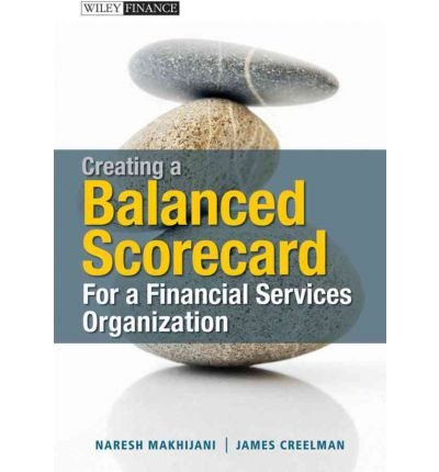 Download Creating a Balanced Scorecard for a Financial Services Organization(Hardback) - 2011 Edition pdf epub