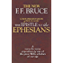The Epistle to the Ephesians: A Verse by Verse Exposition by One of the Great Bible Scholars of Our Age