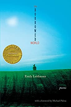 The Borrowed World (Able Muse Book Award for Poetry) (English Edition) de [Leithauser, Emily]