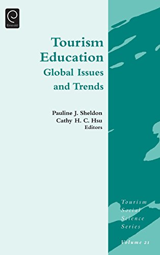 Tourism Education: Global Issues and Trends (Tourism Social Science Series)