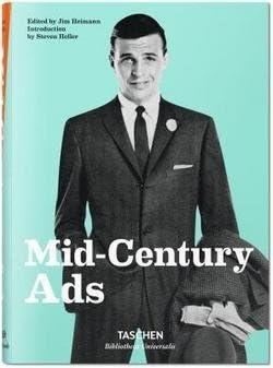 Jim Heimann: Mid-Century Ads (Hardcover); 2015 Edition
