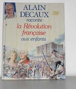 """Afficher """"Revolution francaise raconte aux enfants (La)"""""""