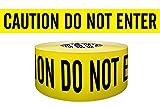 Presco B3104Y9 3'' x 1000' 4 mil Yellow ''Caution Do Not Enter'' Hazard Warning Barricade Tape , 8'' Height, 3'' Wide, 8'' Length