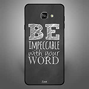 Samsung Galaxy A7 2016 Be Impeccable with your Word