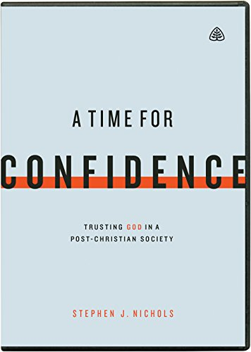 A Time for Confidence: Trusting God in a Post-Christian Society (DVD)