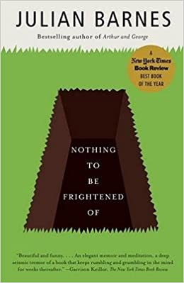 [ Nothing to Be Frightened of ] By Barnes, Julian ( Author ) [ 2009 ) [ ]