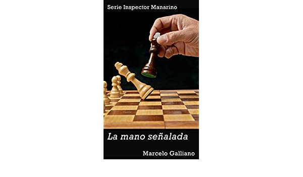 La mano señalada (Serie Inspector Manarino nº 4) eBook: Galliano ...