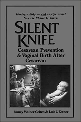 Silent knife cesarean prevention and vaginal birth after cesarean silent knife cesarean prevention and vaginal birth after cesarean vbac fandeluxe
