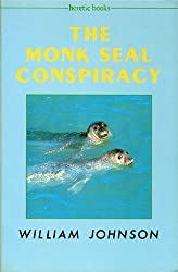 The Monk Seal Conspiracy
