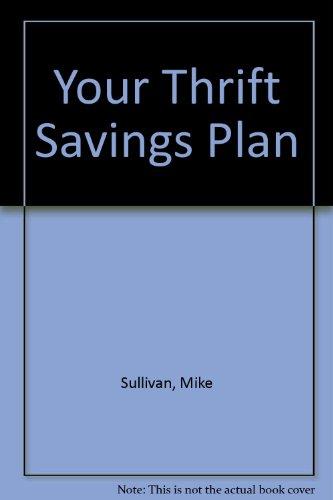 Your Thrift Savings Plan Mike Sullivan