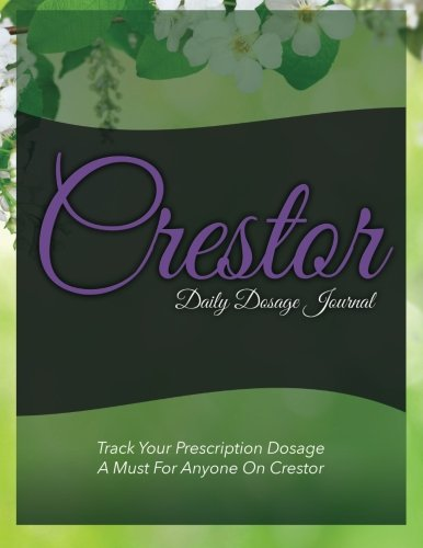 crestor-daily-dosage-journal-track-your-prescription-dosage-a-must-for-anyone-on-crestor