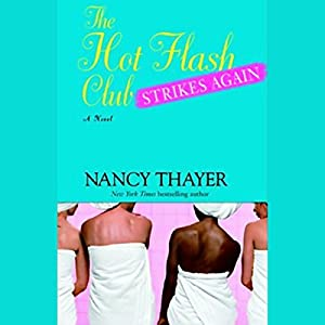 The Hot Flash Club Strikes Again Audiobook